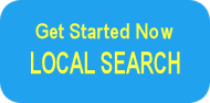 Get Strated Now LOCAL SEARCH button